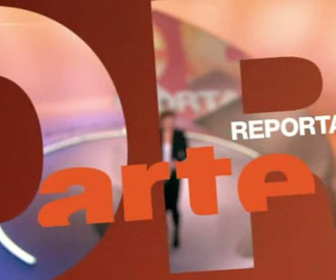 ARTE Reportage replay