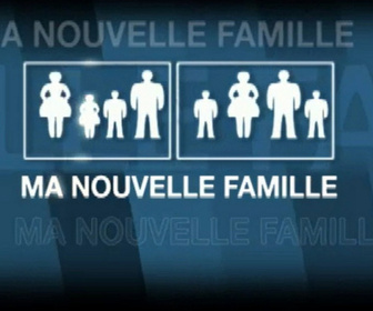 Ma nouvelle famille replay