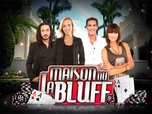Replay La Maison Du Bluff