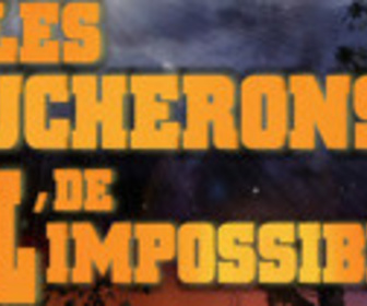 Les bûcherons de l'impossible replay