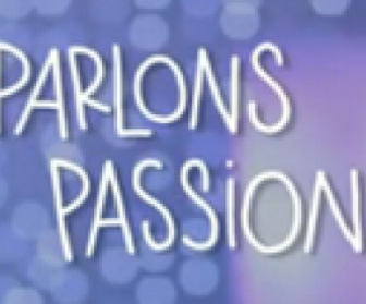 Parlons Passion replay