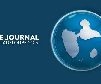 Journal Guadeloupe replay