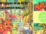 Replay Les copains de la forêt - épisode - Les jumeaux rebelles