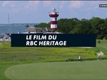 Replay Le film du RBC Heritage : Golf+ Le Mag
