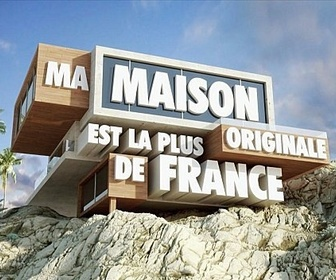 Ma maison est la plus originale replay