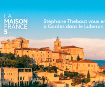 Replay La maison France 5 - Gordes dans le Luberon