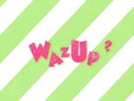 Replay Wazup - Jeudi 25/02/21
