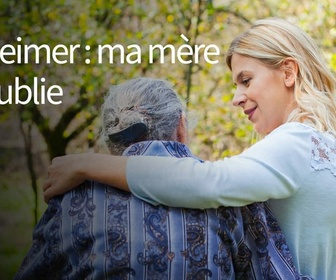 Replay Alzheimer : ma mère m'oublie - 13/05/2021