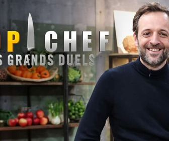 Top chef : les grands duels replay