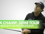 Replay Golf - Les highlights de Phil Mickelson : PGA Championship 2020 - 3ème Tour