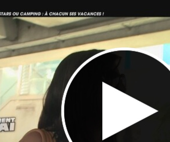 Replay Tellement vrai - soleil, stars ou camping - a chacun ses vacances !