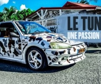 Replay Le tuning, une passion gwada