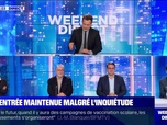 Replay Week-end direct - La rentrée maintenue malgré l'inquiétude - 03/01