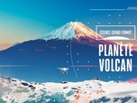 Replay Science grand format - Planète volcan