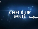 Replay Check-up Santé - Samedi 26 septembre