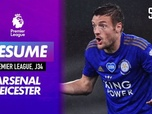 Replay Football - Le résumé d'Arsenal - Leicester en