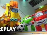 Replay Super Wings - Maximaille : maxi match