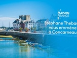 Replay La maison France 5 - Concarneau