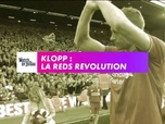 Replay Football - Klopp : La Reds Revolution : Premier League