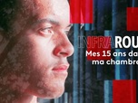 Replay Infrarouge - Mes 15 ans dans ma chambre