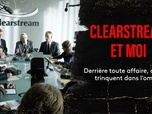 Replay Clearstream et moi