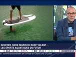 Replay La chronique d'Anthony Morel - Culture Geek : Scooter sous-marin ou surf volant, les sports nautiques du futur, par Anthony Morel - 24/07